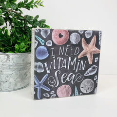 'I Need Vitamin Sea' Box Sign by PBK
