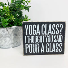 'Yoga Class?' Box Sign by PBK