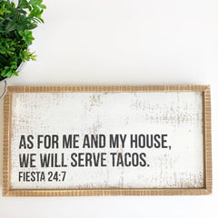 'We Will Serve Tacos' Box Sign by PBK