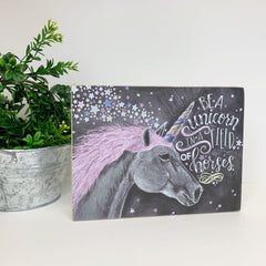 'Be A Unicorn In A Field Of Horses' Box Sign by PBK