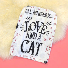 'All You Need Is Love And A Cat' Kitchen Towel by PBK