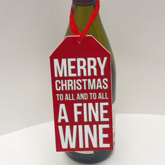 Final Sale: 'Merry Christmas To All And To All A Fine Wine' Bottle Tag