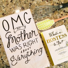 OMG My Mother Was Right about Everything! Towel by PBK