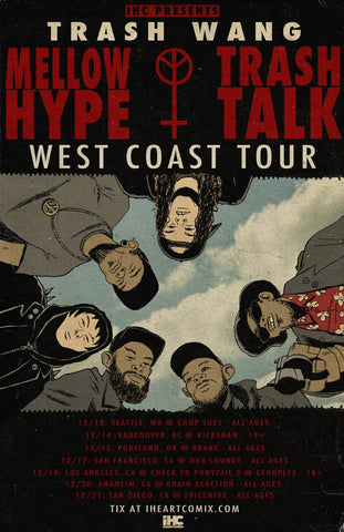 MellowHype & Trash Talk West Coast Tour Poster by Franki Chan