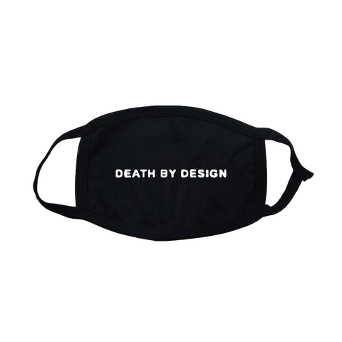 Death By Design Facemask