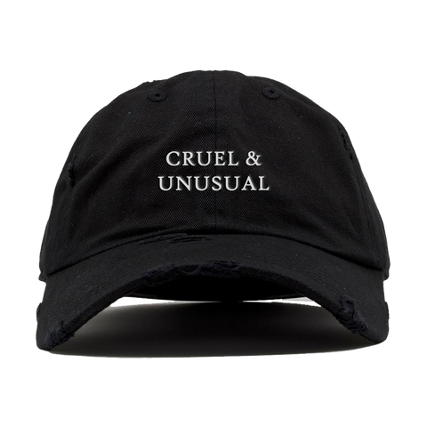 CRUEL AND UNUSUAL HAT
