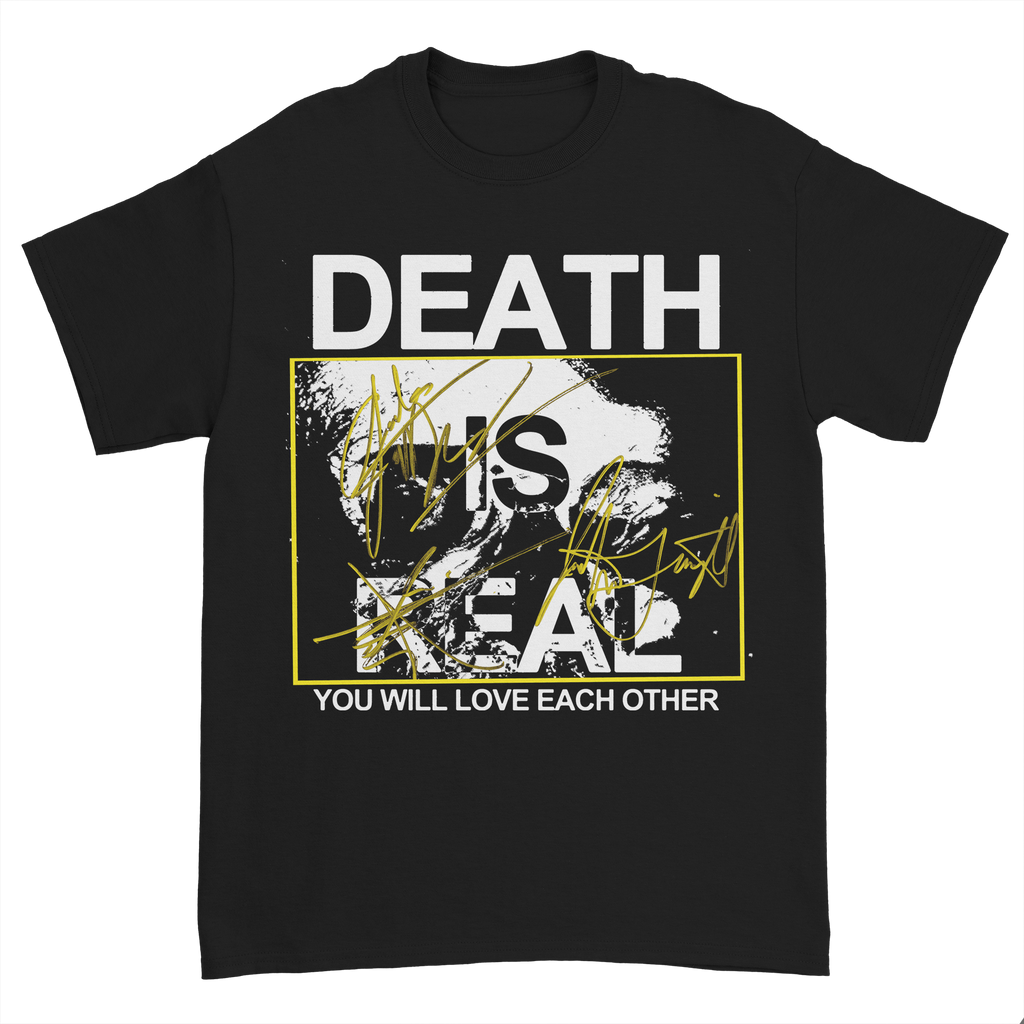 Death is Real Tee