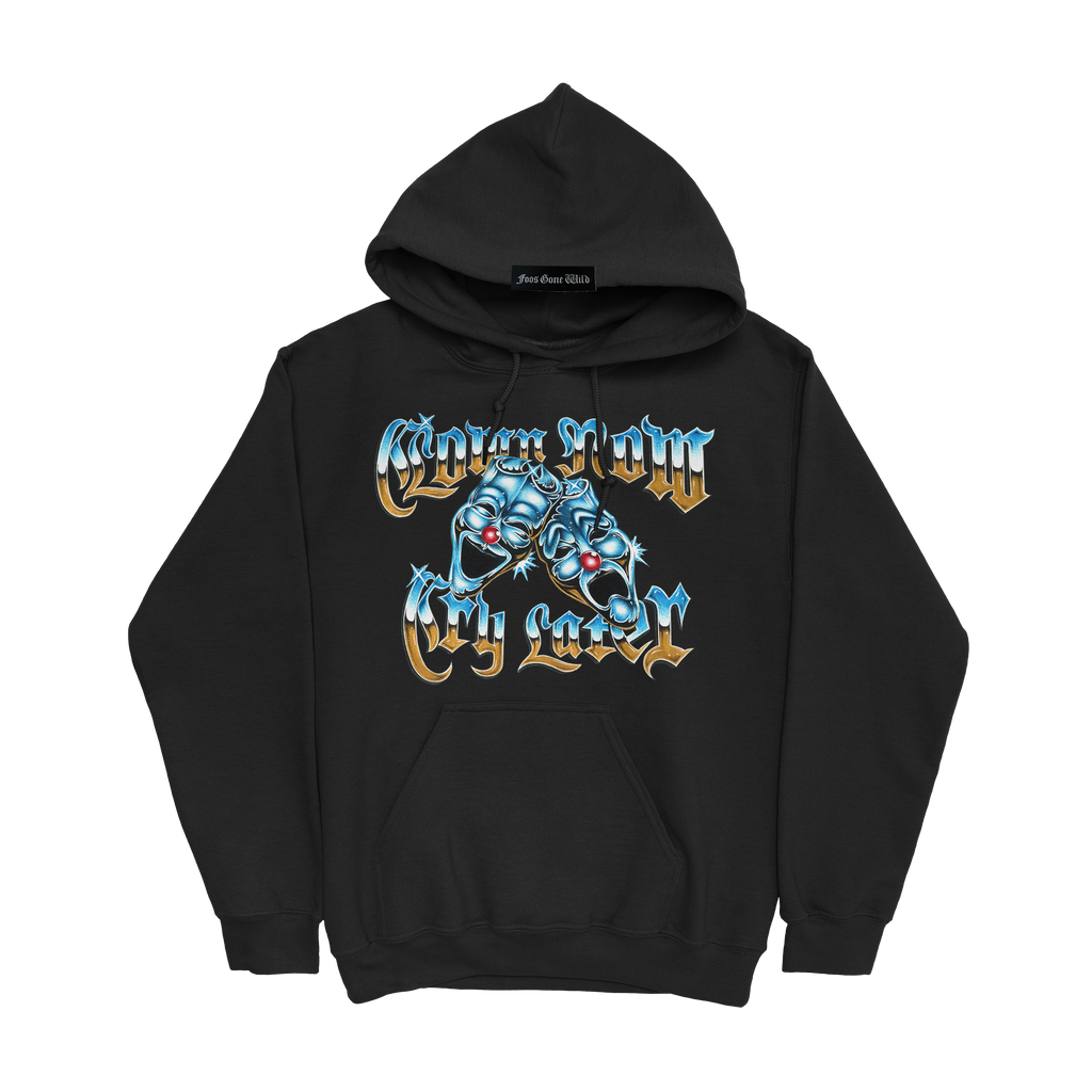 Clown Now Cry Later Hoodie