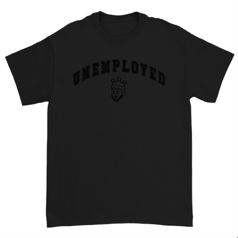 UNEMPLOYED T-SHIRT - BLACK