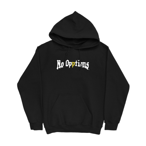No Opptions Hoodie