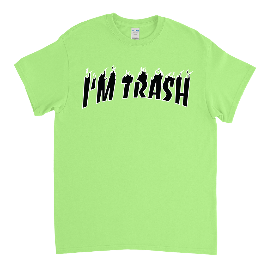I'm Trash Tee Neon Green