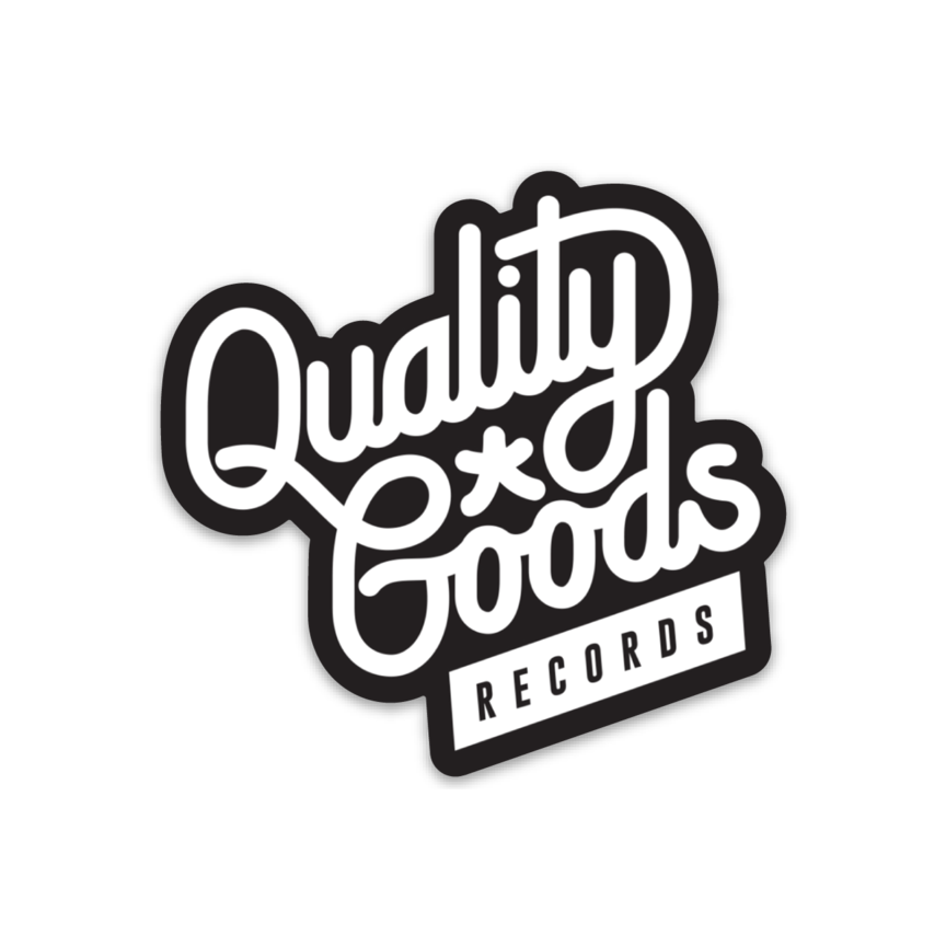 Quality Goods Records Die Cut Sticker