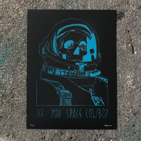 See You Space Cowboy 9x12 Special Edition Print