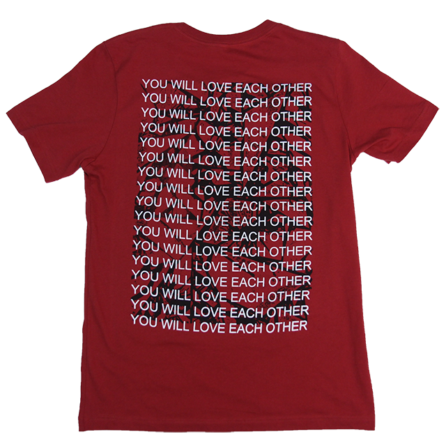 YOU WILL LOVE EACH OTHER T-SHIRT (CARDINAL RED)