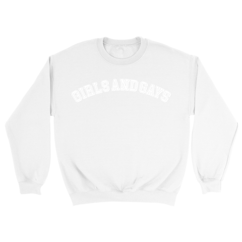 GIRLS & GAYS CREWNECK - WHITE