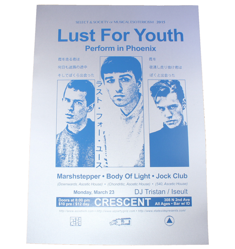 Lust For Youth at the Crescent Ballroom Poster