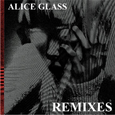"ALICE GLASS - ""ALICE GLASS"" REMIXES EP LIMITED EDITION COLORED 12"" VINYL"
