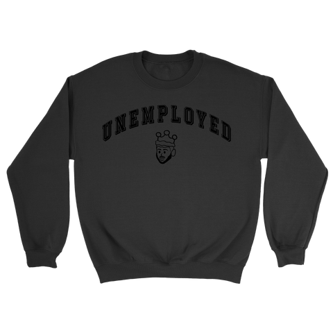 UNEMPLOYED CREWNECK - BLACK