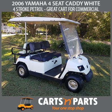 2006 YAMAHA 4 SEAT CADDY PETROL WHITE