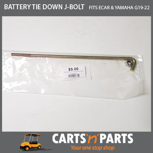 BATTERY TIE DOWN J-BOLT ECAR & YAMAHA G19-22