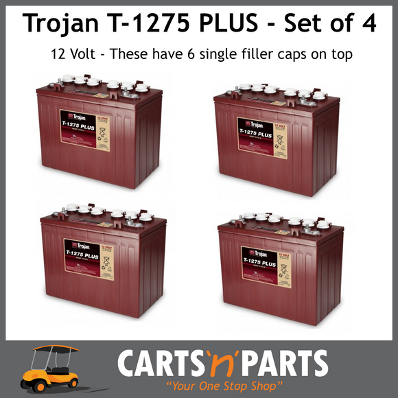SET OF 4 Trojan PLUS BATTERIES 12 Volt Deep Cycle T1275 PLUS 150Ah 20Hr-Batteries-Carts N Parts