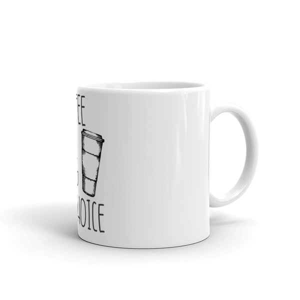 Coffee is my D.O.C - Coffee Mug