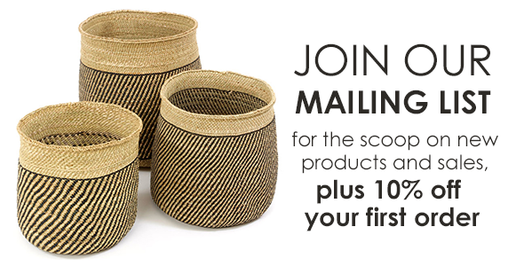 Join our mailing list for the scoop on new products and sales, plus 10% off your first order!