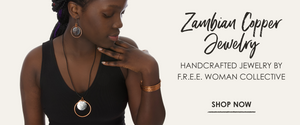 ZAMBIAN COPPER JEWELRY | Handcrafted jewelry by the F.R.E.E. Woman collective | Fair trade jewelry from Africa