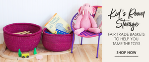 Kid's Room Storage: Fair Trade Baskets to help you tame the toys. Shop now.