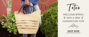 Totes: Welcome Spring with a new Handwoven Tote, fair trade totes & shoppers from Africa