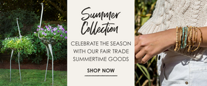 Summer Collection: Celebrate the Season with Fair Trade Summertime Goods | Shop Now