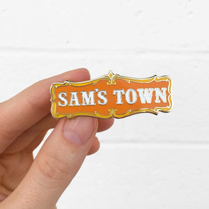 Sam's Town Pin