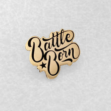 Load image into Gallery viewer, Battle Born