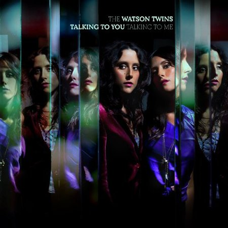 Vinyl - The Watson Twins - Talking to You, Talking to Me