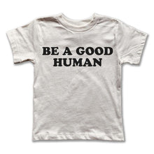 Load image into Gallery viewer, Rivet Apparel Co. Good Human Tee