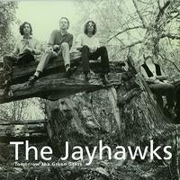 Vinyl - Jayhawks - Tomorrow the GR
