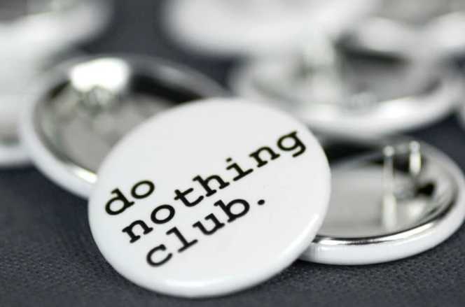 Meriwether Do Nothing Club Button