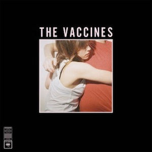 Vinyl - The Vaccines - What Did You Expect From The Vaccines?