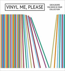 Books - Vinyl Me Please: 100 Albums You Need in Your Collection