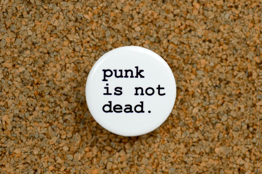 Meriwether Punk is Not Dead Button