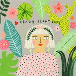Sooshichacha Greeting Card | Crazy Plant Lady