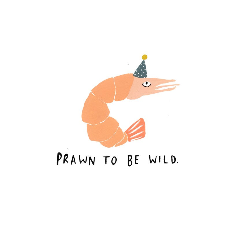 Sooshichacha Greeting Card | Prawn To Be Wild