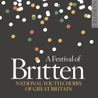 A Festival of Britten CD Delphian Records