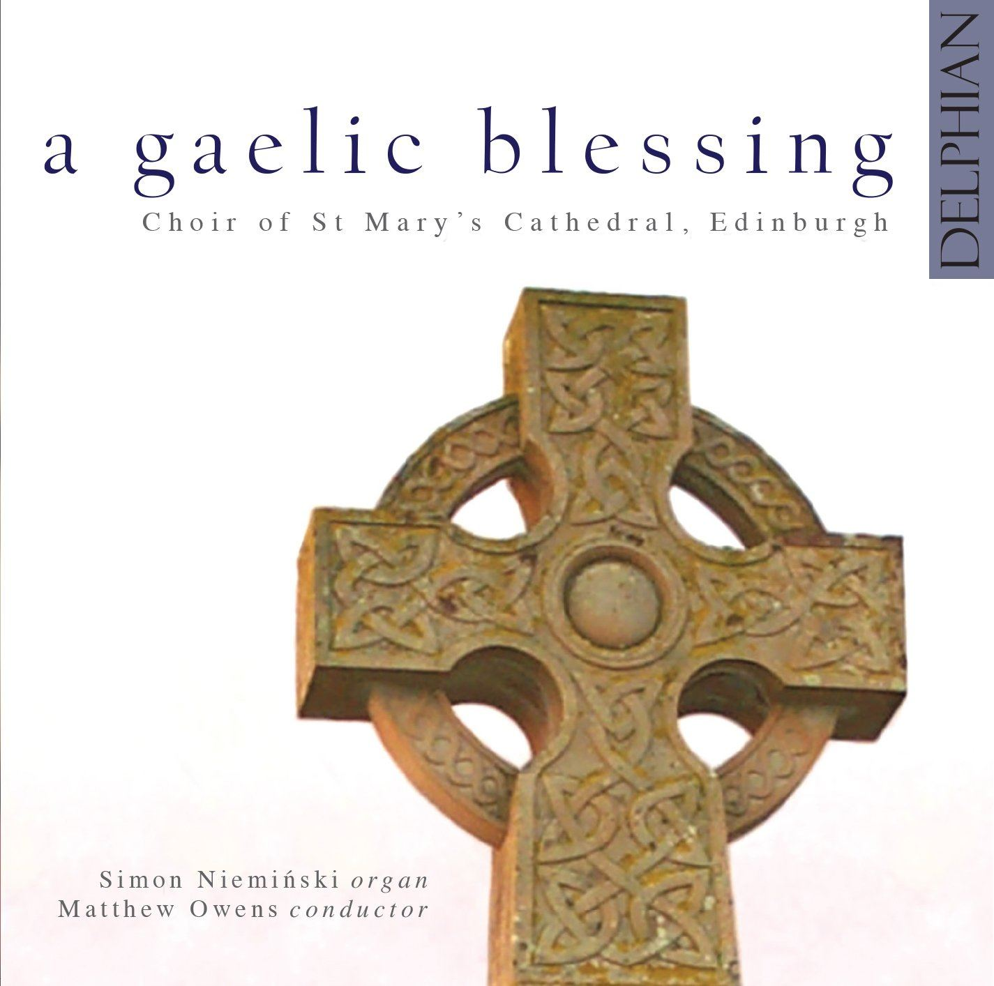 A Gaelic Blessing CD Delphian Records