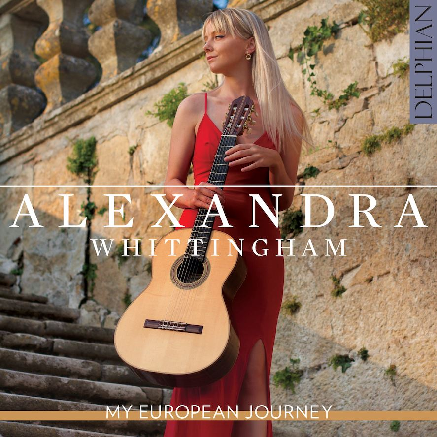 Alexandra Whittingham: My European Journey Delphian Records