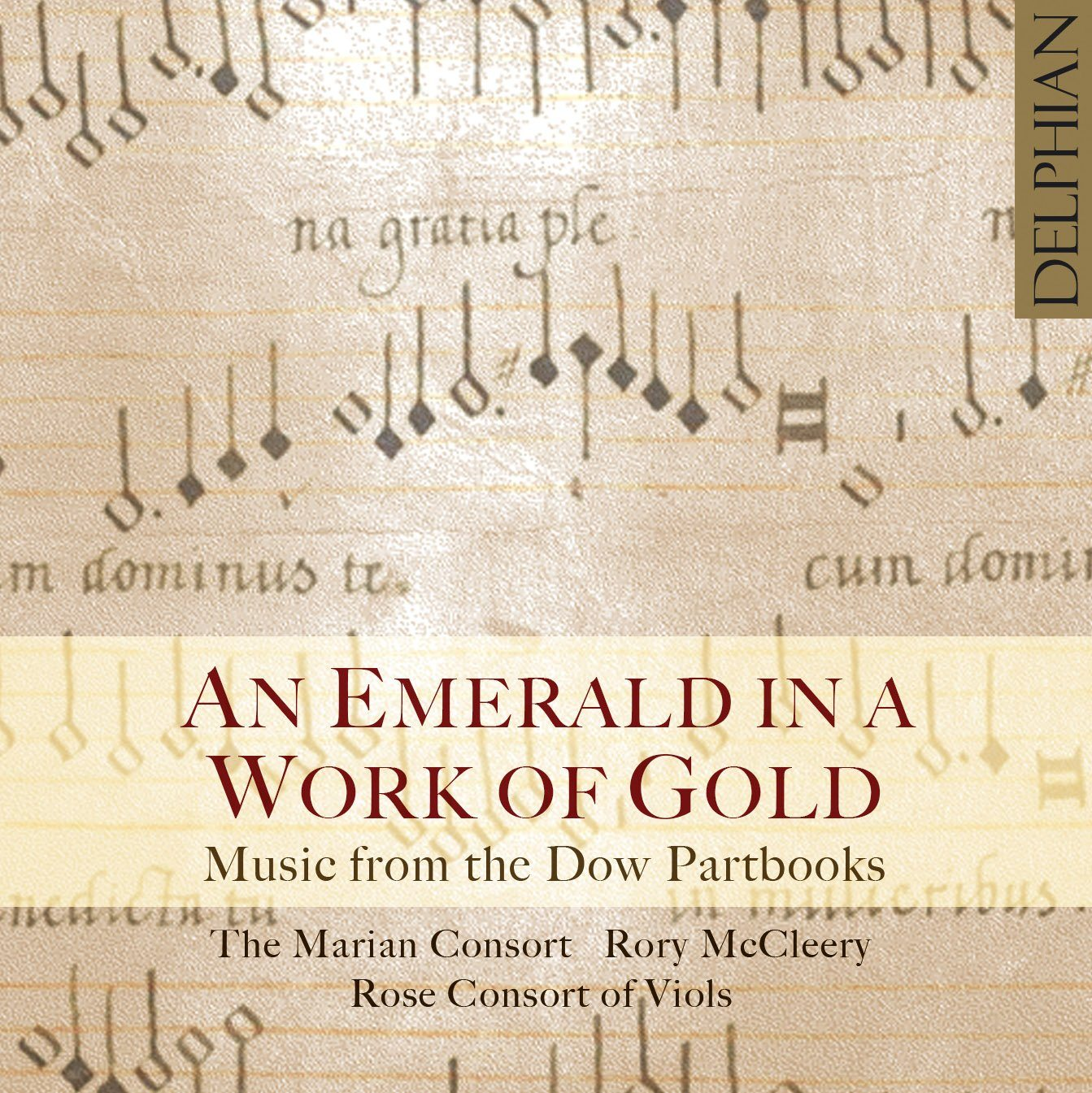 An Emerald in a Work of Gold: Music from the Dow Partbooks CD Delphian Records