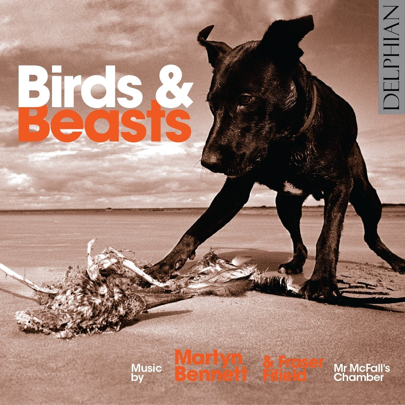 Birds & Beasts: music by Martyn Bennett and Fraser Fifield CD Delphian Records