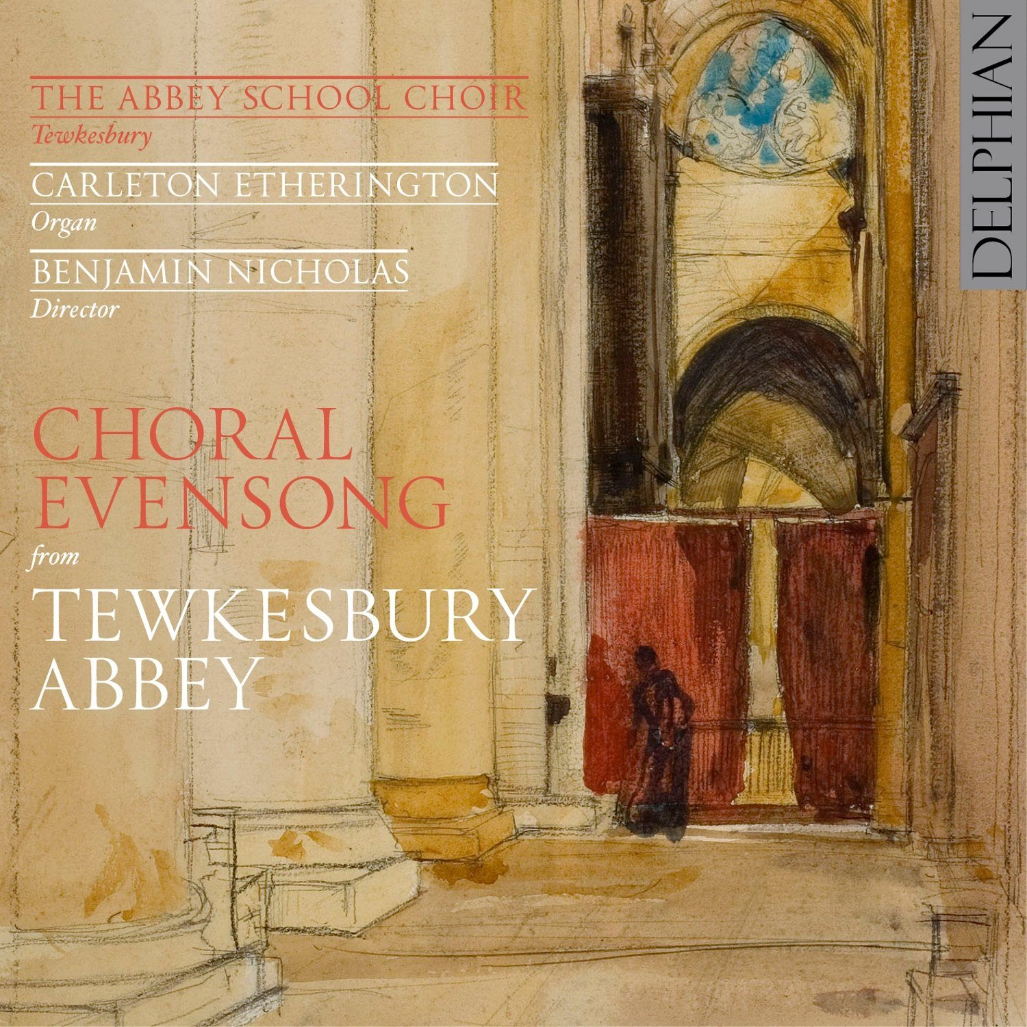 Choral Evensong from Tewkesbury Abbey CD Delphian Records