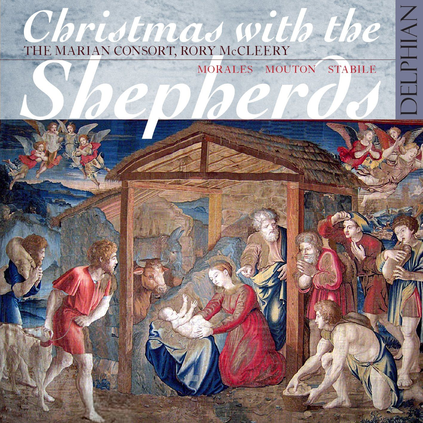 Christmas with the Shepherds: Morales – Mouton – Stabile CD Delphian Records