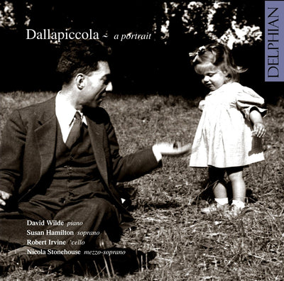 Dallapiccola: a portrait CD Delphian Records